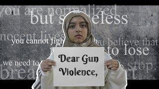 Dear Gun Violence,