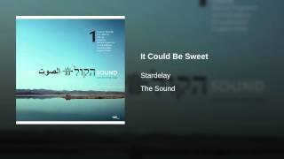 It Could Be Sweet