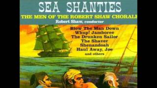 Haul Away Joe / Robert Shaw Chorale (Men)