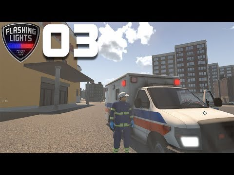 Flashing Lights - First Impressions - Episode 3 - Paramedic |