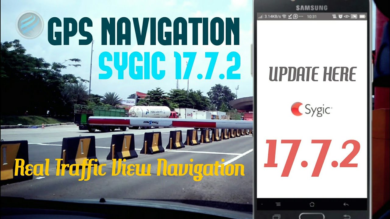 Sygic GPS Navigation 17 7 2 + Maps Real Traffic 2019 Free Download