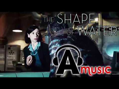 THE SHAPE OF WATER Trailer Song Name