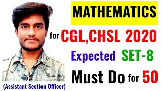 SSC CGL, CHSL 2020 Most Expected Maths Questions   Set-8   ऐसा ही पेपर आएगा