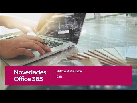 Novedades Office 365. Bittor Asteinza