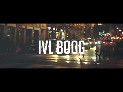 iVL Boog Feat. N8 - The Dream (Dir. By @iMACVARi)