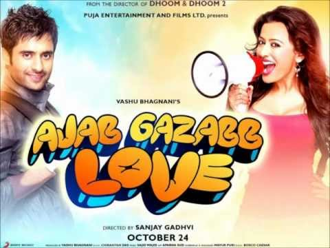 Sun Soniye  Full  Song  From Ajab Gazabb Love