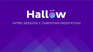 Good Hallow: Prayer and Meditation Alternatives