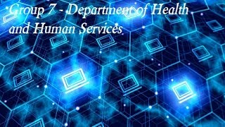 Group 7   The US Department of Health and Human Services (HS 285 - Taylor)