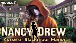 Nancy Drew: Curse of Blackmoor Manor | Full Playthrough