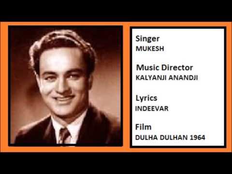 Humne Tujhko Pyar Kiya Dulha Dulhan 1964 Mukesh Youtube
