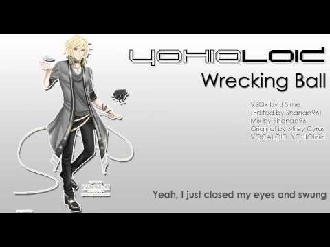 【YOHIOloid ENGLISH】Wrecking Ball【Vocaloidカバー】
