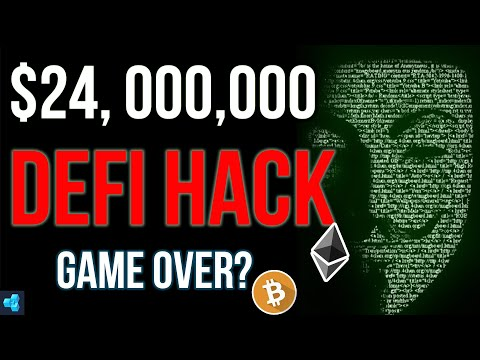 Hacker Steals $24M in Cryptocurrency! End of DeFi!?