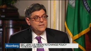 Jack Lew: U.S. Economy Is Doing Much Better