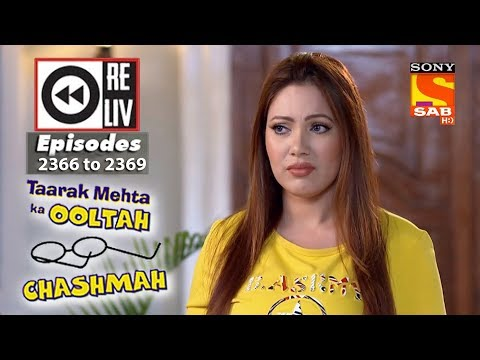 Weekly Reliv | Taarak Mehta Ka Ooltah Chashmah|25th December  to 29th December 2017|Ep 2366 to 2369