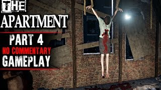 The Apartment Gameplay - Part 4 (No Commentary)