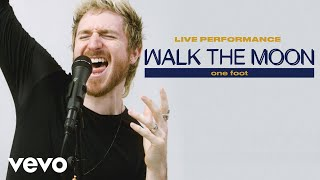 """Gambar cover WALK THE MOON - """"One Foot"""" Live Performance 