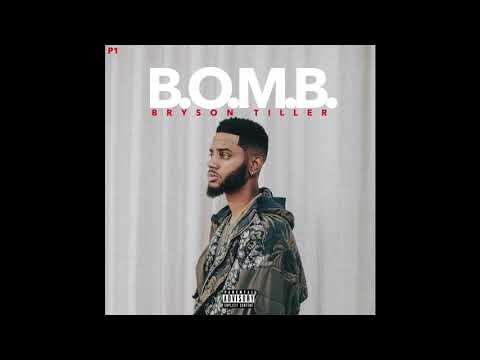 "Bryson Tiller  ""BOMB""  Audio"