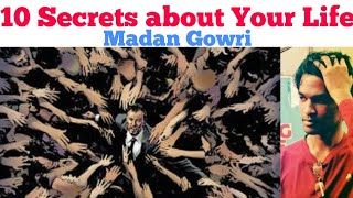 10 Secrets about YOUR LIFE | Tamil | Madan Gowri | MG