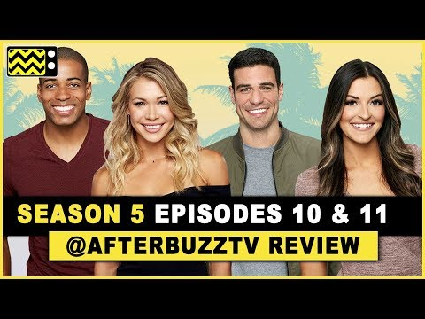 Bachelor in Paradise Season 5 Episodes 10 & 11 Review & After Show