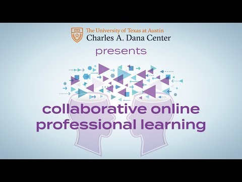 Collaborative Online Professional Learning - From the Charles A. Dana Center