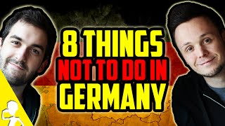 8 Things Not To Do In Germany | Get Germanized /w VlogDave