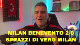 MILAN BENEVENTO 2 0 - SPRAZZI DI VERO MILAN 😍