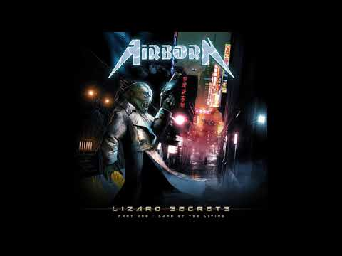 Airborn - Lizard Secrets - Part One: Land Of The Living (2018)