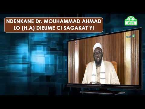 Ndénkané Dr. Mouhammad Ahmad LO (H.A) dieumé ci sagakat yi
