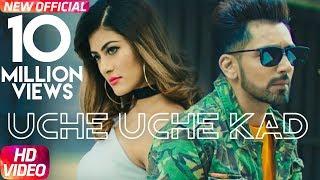Babbal Rai | Uche Uche Kad (Official Video) | Ranbir Singh | Desi Routz | New Song 2018