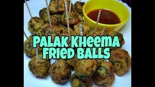 Palak Keema Fried Ball Recipe    How to Make Chicken Keema Fried Ball Recipe in Tamil
