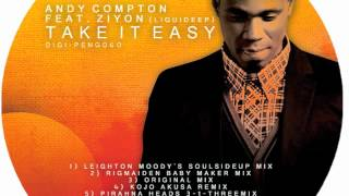 "Andy Compton feat. Ziyon (Liquideep) - ""Take it easy"" Kojo Akusa remix"