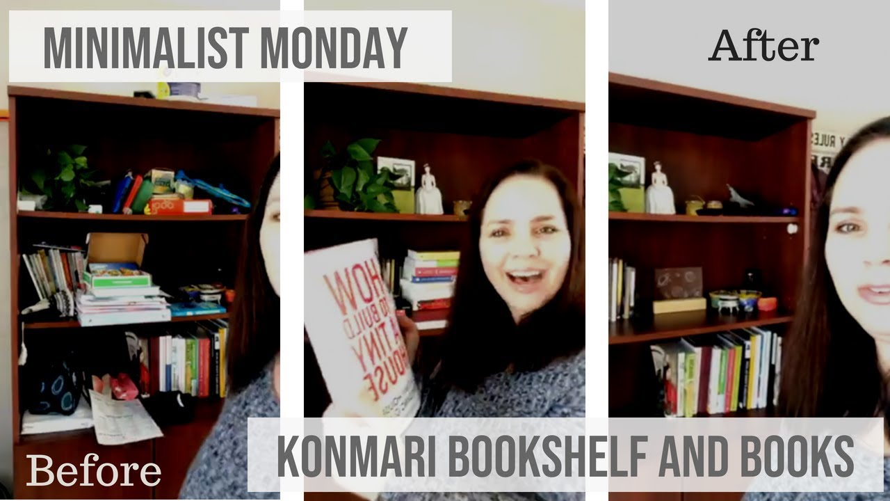 Minimalist Monday 4 KonMari Bookshelf And Books