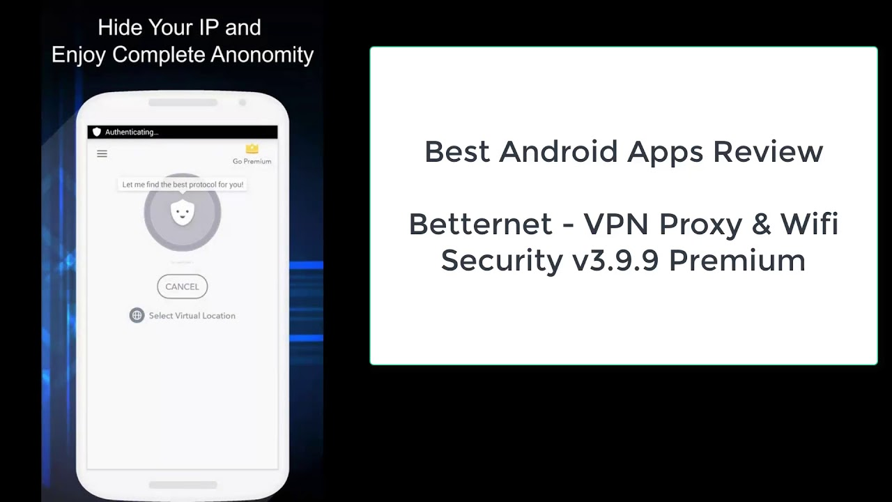Review Android Apps, Betternet VPN Proxy And Wifi Security v3 9 9 Premium