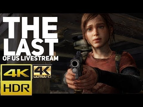 The Last of Us Livestream 4K Ultra HD