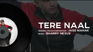 tere-naal-full-juke-song-by-jass-manak-latest-punjabi-song