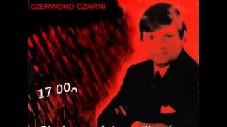 Siedemnaście Milionów -  Toni  Keczer & Czerwono Czarni