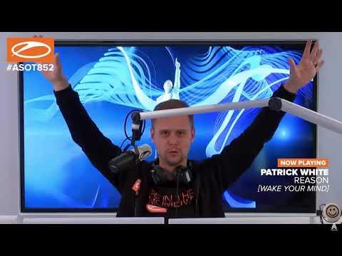 Patrick White-Reason_ASOT 852 by Armin Van Buuren_LIVE
