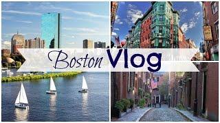 Boston Vlog 2017