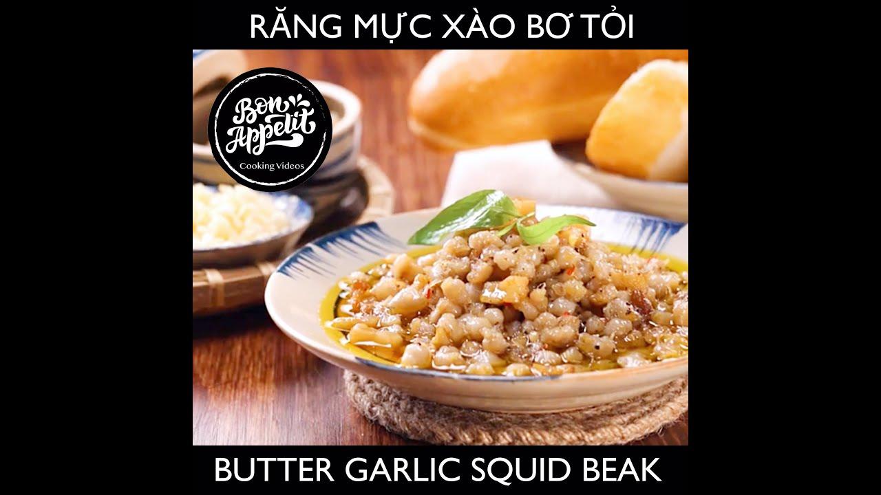 Răng mực xào bơ tỏi – Squid beak stir fry with butter and garlic