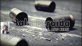 Vihne -  Bala Perdida - Prod. ALLG BEATS e Caio Moreno