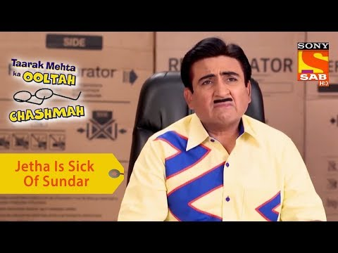 Your Favorite Character | Jethalal Is Sick Of Sundar | Taarak Mehta Ka Ooltah Chashmah