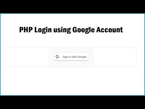 PHP Login Using Google Account