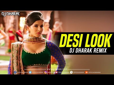 Desi Look (Remix) Ft. Sunny Leone - DJ...