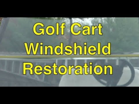 Golf Cart Windshield Restoration