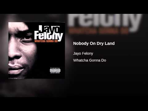 Nobody On Dry Land
