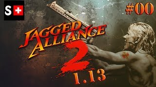 Jagged Alliance 2 (1.13 Patch) - EP 00: an Introduction.