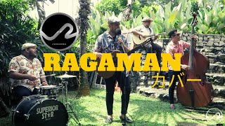 Ragaman - Le Rumba | COVER SESSION