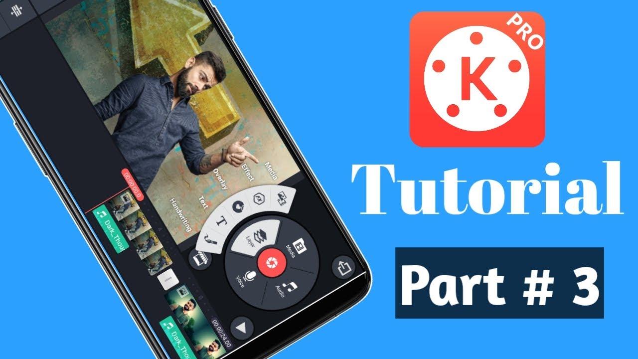 Kinemaster Tutorial Part #3 Hindi 2019 l Video Editing Tips and Tricks √ Technical Keshari
