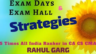 RANKER Strategies | CA Exams | Nov 2018 | SUCCESS GUARANTEED | Best Use of 3 Hrs |