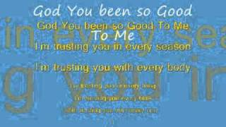 Frazer Goodman-God You Have Been So Good To Me